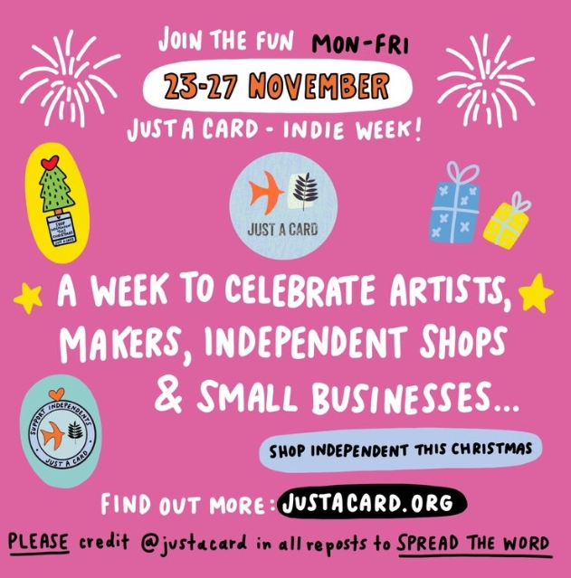 Just a Card Indie Week taking place 23rd to 27th November